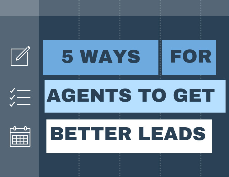5 Ways For Agents To Better Qualify Leads